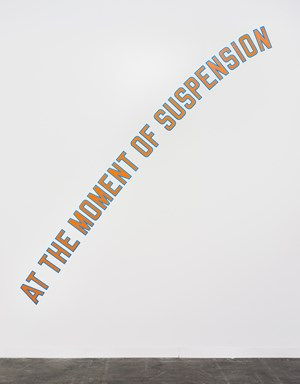 AT THE MOMENT OF SUSPENSION by Lawrence Weiner contemporary artwork
