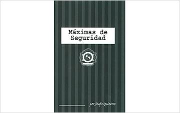 Jhafis Quintero: Máximas de Seguridad