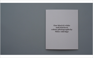 Miles Aldridge: ONE BLACK & WHITE AND TWENTY COLOUR PHOTOGRAPHS