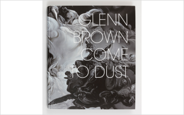Glenn Brown: Come to Dust