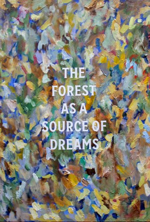 The forest as a source of dreams by Elliot Collins contemporary artwork