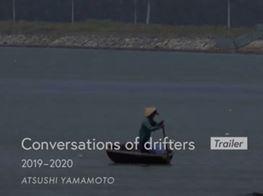 Atsushi Yamamoto 'Conversations of drifters' trailer
