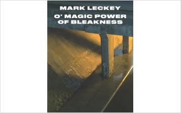 Mark Leckey: O'Magic Power of Bleakness