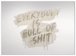 Everybody Is Full Of Shit by Mel Bochner contemporary artwork