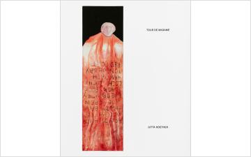 Jutta Koether: Tour de Madame