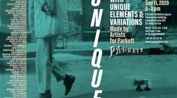 Contemporary art exhibition, Group Exhibition, UNIQUE at Parkett, Zurich Exhibition Space, Switzerland