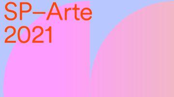 Contemporary art art fair, SP-Arte Viewing Room at Fortes D'Aloia & Gabriel, São Paulo, Brazil