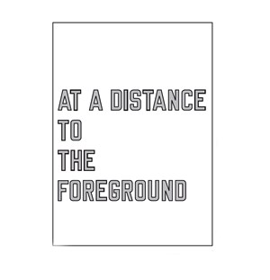 AT A DISTANCE TO THE FOREGROUND by Lawrence Weiner contemporary artwork