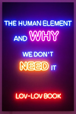 The Human Element and Why We Don't Need It by Lin Jingjing contemporary artwork
