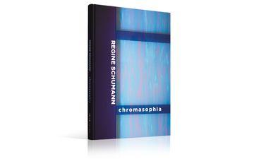 Regine Schumann. Chromasophia