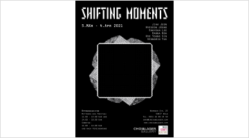 Contemporary art exhibition, Group Exhibition, Shifting Moments at Choi&Lager Gallery, Cologne, Germany