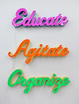 Educate, Agitate, Organize by Andrea Bowers contemporary artwork