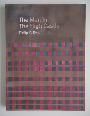 The Man In The High Castle / Philip K. Dick by Heman Chong contemporary artwork