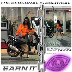 The personal is political — Earn it by SAGG NAPOLI contemporary artwork