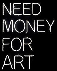 Need money for art by Beau Dunn contemporary artwork sculpture