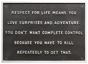 Selection from Survival Series (Respect for life means you love...) by Jenny Holzer contemporary artwork