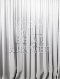 There will be an answer by Mary-Louise Browne contemporary artwork sculpture