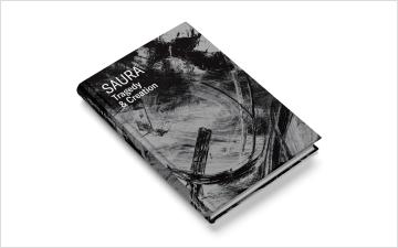 Saura. Tragedy & Creation