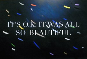 It's o.k. it was all so beautiful by Elliot Collins contemporary artwork