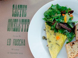 Ed Ruscha's Recipe for a Cactus Omelet