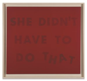 She didn't Have to do that by Ed Ruscha contemporary artwork