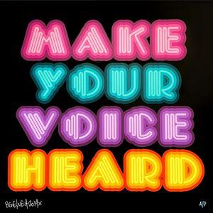 Make Your Voice Heard (Multicolour) by Ben Eine contemporary artwork