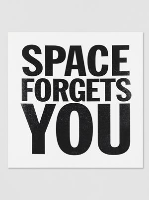 SPACE FORGETS YOU by John Giorno contemporary artwork