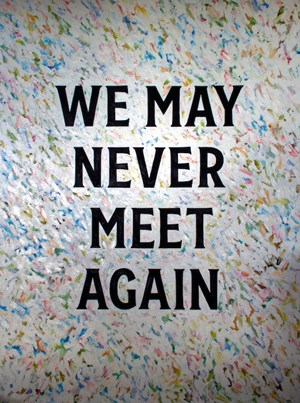 We may never meet again by Elliot Collins contemporary artwork
