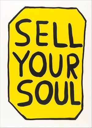 Sell Your Soul by David Shrigley contemporary artwork