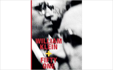 WILLIAM KLEIN + FIFTY ONE