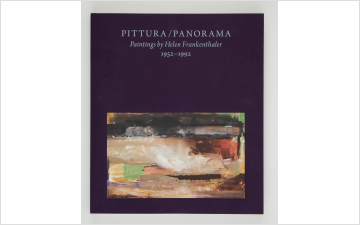 Pittura/Panorama: Paintings by Helen Frankenthaler, 1952–1992