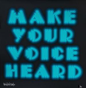 Make Your Voice Heard (Turquoise) by Ben Eine contemporary artwork