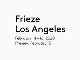 Frieze Los Angeles 2020