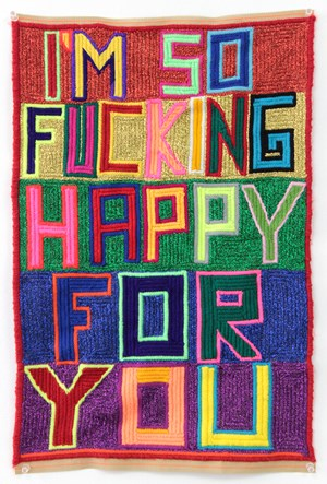 Untitled (I'm So Fucking Happy For You) by Paul Yore contemporary artwork