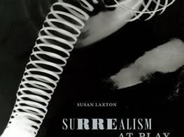 How Surrealism's Playful Aesthetic Was Deeply Political