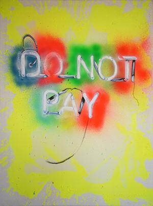 Do Not Pay by Daniel González contemporary artwork