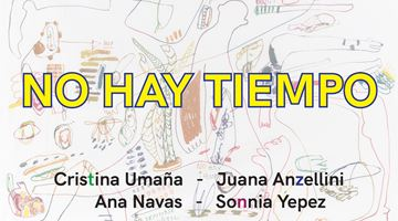 Contemporary art exhibition, Group Exhibition, NO HAY TIEMPO (There is no time) at FORO.SPACE, Bogota