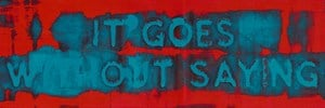 It Goes Without Saying by Mel Bochner contemporary artwork