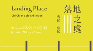 Contemporary art exhibition, Chi Chien, Landing Place at TKG+ Projects, Taipei