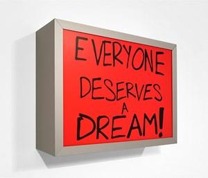 Everyone deserves a dream! by Sam Durant contemporary artwork