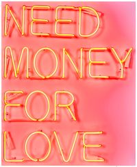 Need money for love by Beau Dunn contemporary artwork sculpture