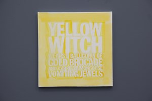 YELLOW WITCH WEARS A BALLGOWN OF GOLD BROCADE AND HOOLDS A MONGOOSE VOMITING JEWELS by John Giorno contemporary artwork