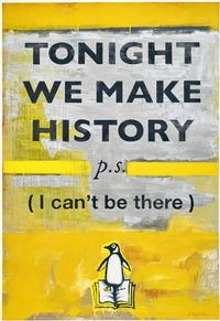 Tonight We Make History by Harland Miller contemporary artwork print