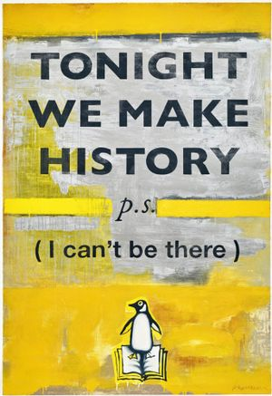 Tonight We Make History by Harland Miller contemporary artwork