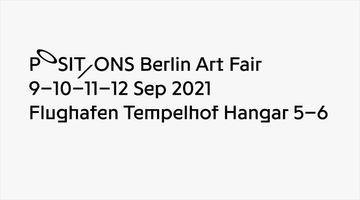 Contemporary art art fair, POSITIONS Berlin Art Fair at Galerie Eigen + Art, Berlin, Germany