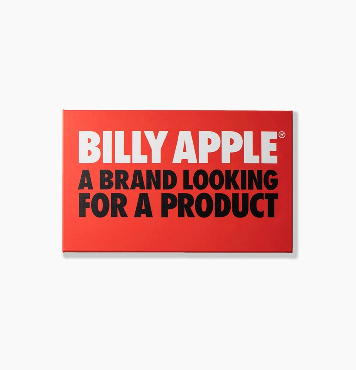 Billy Apple, Billy Apple® A Brand Looking for a Product (2010/2015). UV-impregnated ink on primed canvas. 38.2 x 61.8 cm. Courtesy Rossi & Rossi.