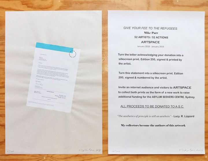 Mike Parr, Give your Fee to Refugees (2019). Edition of 200 silkscreen print sets signed and sold as part of 52 ARTISTS 52 ACTIONS, Artspace, Sydney (January 2018–January 2019). Courtesy Artspace, Sydney.
