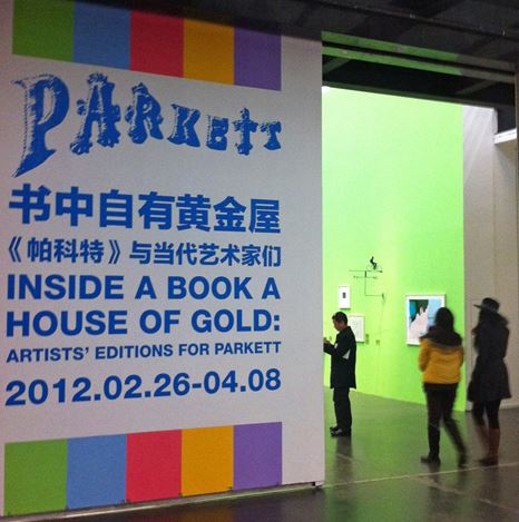 Exhibition view:Group Exhibition,Inside a Book a House of Gold: Artist's Editions for Parkett at Ullen Center for Contemporary Art, Beijing (26 February–8 April 2012). Courtesy Parkett.