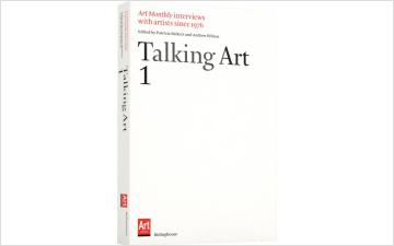 Talking Art: Interviews with Artists Since 1976, Volume 1
