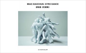 MIAO XIAOCHUN: GYRO DANCE
